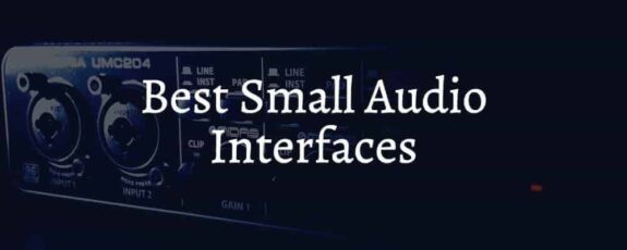 Best Small Audio Interfaces On The Market