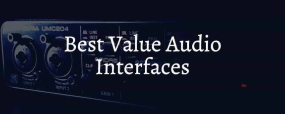Best Value Audio Interfaces Available