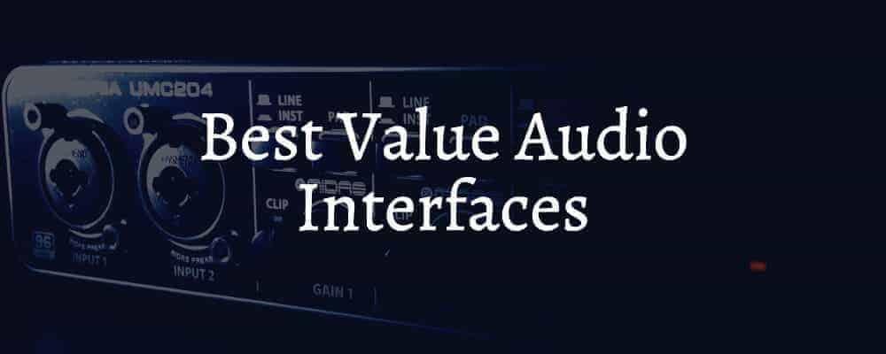 Best Value Audio Interfaces